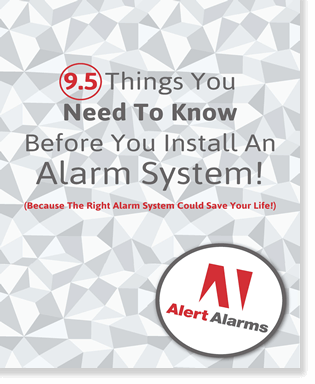 9.5 Things You Need To Know Before You Install An Alarm System!